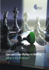 Competition Policy in Serbia - What is the Problem?